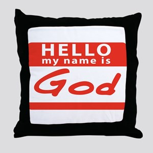 Hello My name is God Throw Pillow
