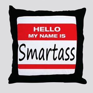 Smartass Name Tag Throw Pillow