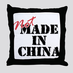 Not Made In China Throw Pillow