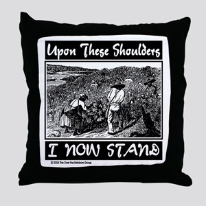 """Upon These Shoulders"" Throw Pillow"