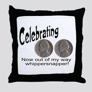 55 Birthday Whippersnapper Throw Pillow