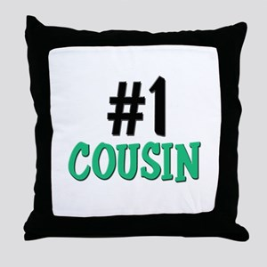 Number 1 COUSIN Throw Pillow
