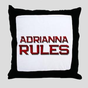 adrianna rules Throw Pillow