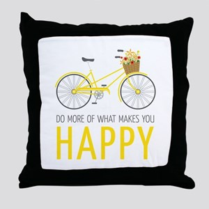 Makes You Happy Throw Pillow