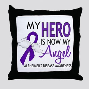 Alzheimers Hero Now My Angel Throw Pillow