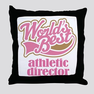 Athletic Director (Worlds Best) Throw Pillow