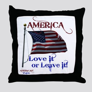 America Love It or Leave it Throw Pillow