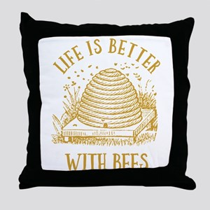 Life's Better With Bees Throw Pillow