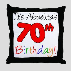 Abuelitas 70th Birthday Throw Pillow