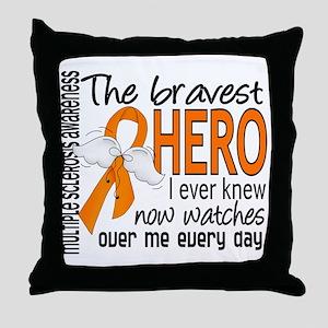 Bravest Hero I Knew Multiple Sclerosis Throw Pillo