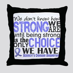 How Strong We Are Addison's Throw Pillow
