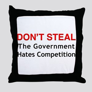 Don't Steal Throw Pillow