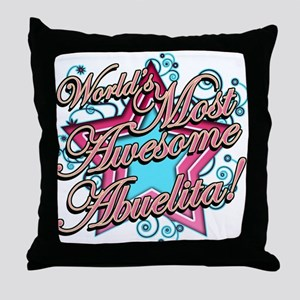 Worlds Most Awesome Abuelita Throw Pillow