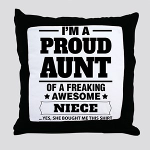 I'm A Proud Aunt Of A Freaking Awesome Niece Throw