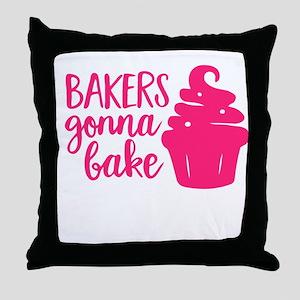 BAKERS GONNA BAKE Throw Pillow