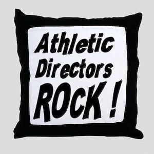 Athletic Directors Rock ! Throw Pillow