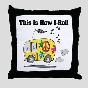 How I Roll (Hippie Bus/Van) Throw Pillow