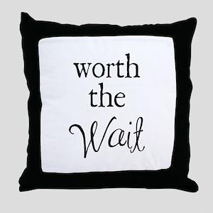 Worth the Wai Throw Pillow