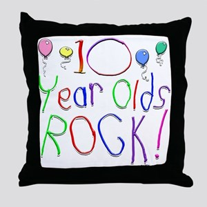 10 Year Olds Rock ! Throw Pillow