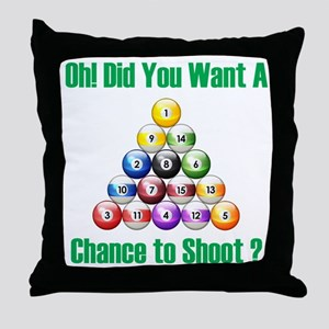 Chance To Shoot Throw Pillow