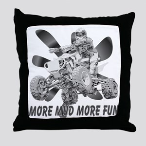 More Mud More Fun on an ATV (B/W) Throw Pillow