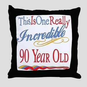Incredible At 90 Throw Pillow