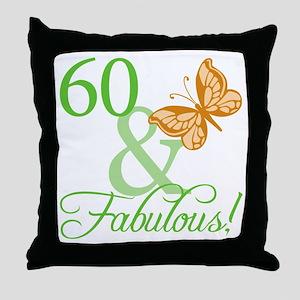 60 & Fabulous Birthday Throw Pillow