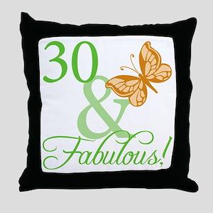 30 & Fabulous Birthday Throw Pillow