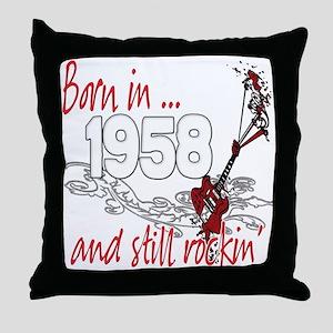 Born in 1958 Throw Pillow