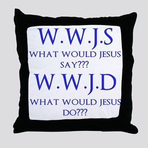 What Would... Throw Pillow
