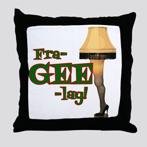 fra-GEE-lay! Throw Pillow