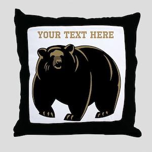 Big Bear with Custom Text. Throw Pillow