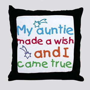 My Auntie made a wish Throw Pillow