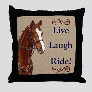 Live! Laugh! Ride! Horse Throw Pillow