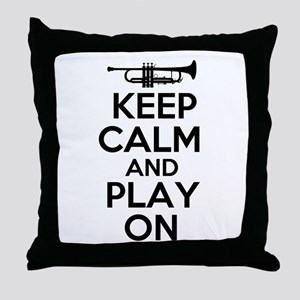Keep Calm and Play On Trumpet Throw Pillow