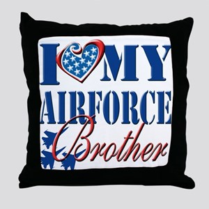 I Love My Airforce Brother Throw Pillow