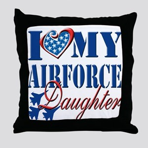 I Love My Airforce Daughter Throw Pillow