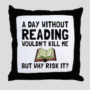 Risk It Reading Throw Pillow