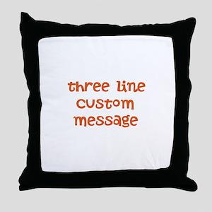 Three Line Custom Design Throw Pillow