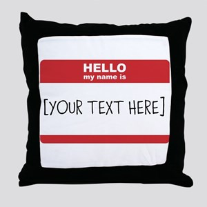 Name Tag Big Personalize It Throw Pillow