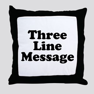 Big Three Line Message Throw Pillow