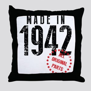 Made In 1942, All Original Parts Throw Pillow