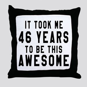 46 Years Birthday Designs Throw Pillow