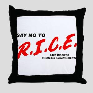Say No To Rice Throw Pillow