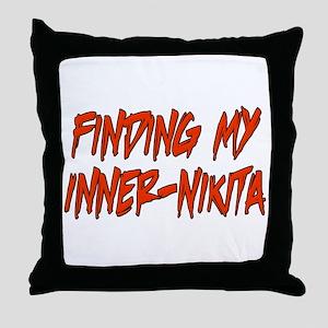 Finding My Inner-Nikita Throw Pillow