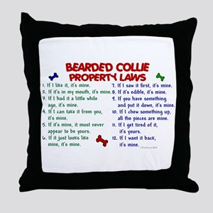 Bearded Collie Property Laws 2 Throw Pillow