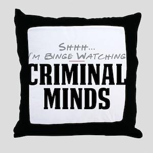 Shhh... I'm Binge Watching Criminal Minds Throw Pi