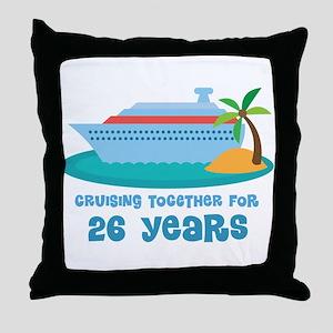 26th Anniversary Cruise Throw Pillow