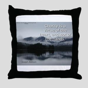Charity Is A Virtue - Joseph Addison Throw Pillow