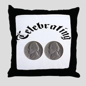 celebratingdoublenickle Throw Pillow
